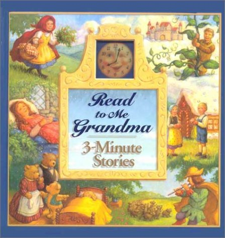 Read to Me Grandma 3-Minute Stories: Editor