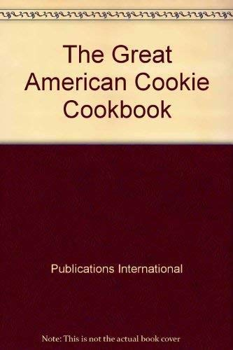 9780785376064: The Great American Cookie Cookbook