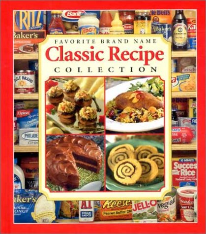 Favorite Brand Name Classic Recipe Collection: Publications International