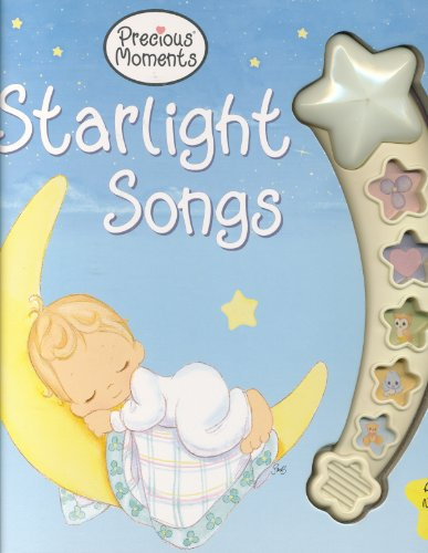 Starlight Songs: A Musical Nightlight Book (Play-a-Song) (Precious Moments)