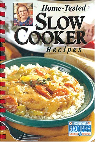 9780785379935: Home-Tested Slow Cooker Recipes