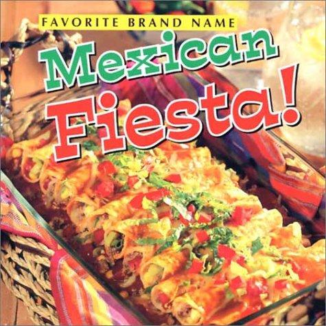 9780785383246: Favorite Brand Name Mexican Fiesta!