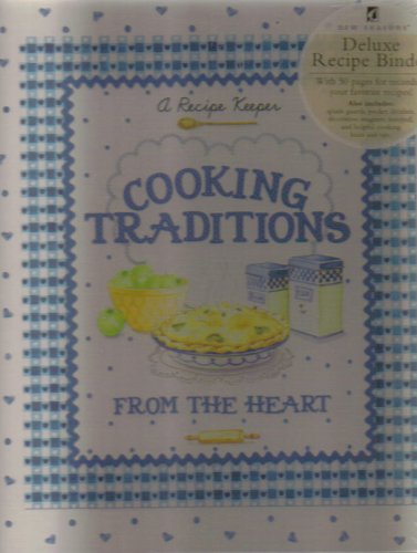 9780785384892: Cooking Traditions from the Heart: A Recipe Keeper