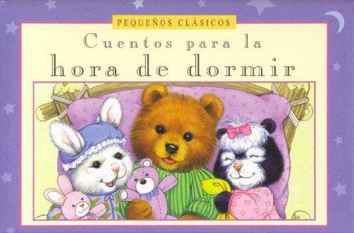 9780785386735: Pequeos Clasicos. Cuentos Para La Hora de Dormir (Spanish Edition)