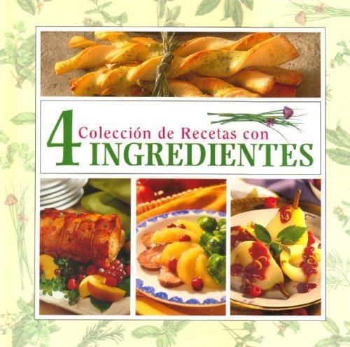 9780785386797: Coleccion De Recetas Con 4 Ingredientes