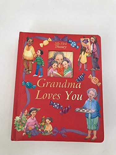 9780785386933: Grandma Loves You (My First Treasury)