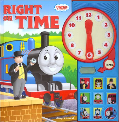 Thomas the Tank Engine: Right on Time (Interactive Sound book) (Thomas & Friends)