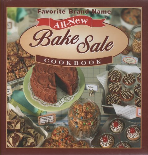 Favorite Brand Name All New Bake Sale Cookbook