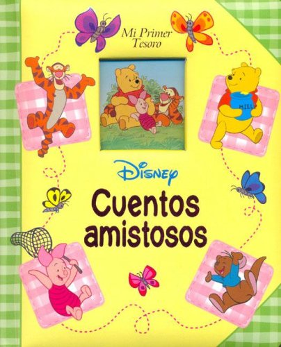Disney Cuentos Amistosos (Spanish Edition): Equipo Editorial