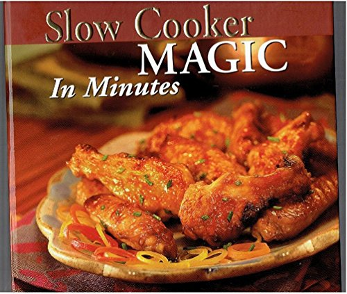 9780785391197: Slow Cooker Magic in Minutes