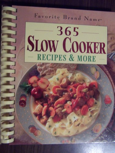 9780785391456: Favorite Brand Name 365 Slow Cooker Recipes and More