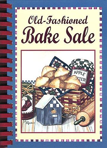 9780785392958: Old Fashioned Bake Sale