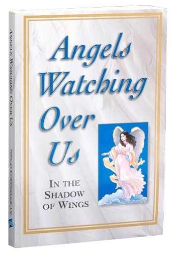 9780785393160: Angels Watching Over Us: In the Shadow of Wings