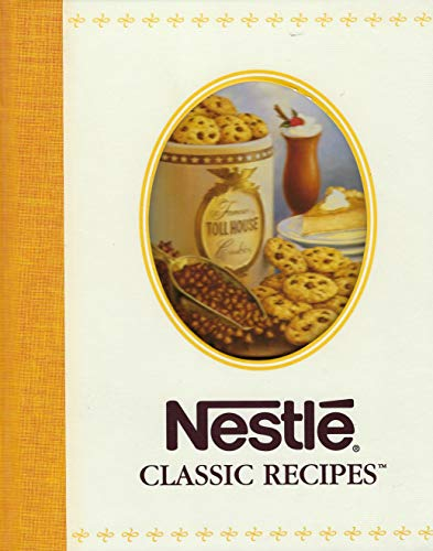 Nestle Classic Recipes (0785394788) by Nestle