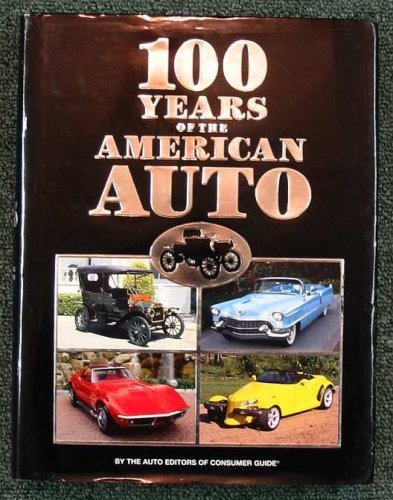 9780785396253: 100 Years of the American Auto