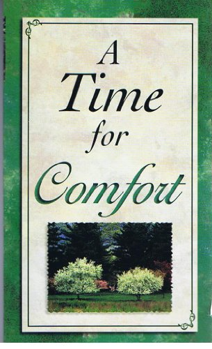 A Time for Comfort