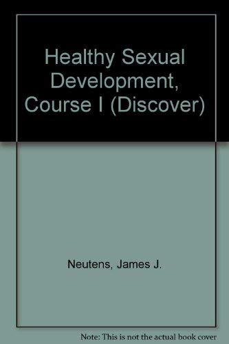 9780785400530: Healthy Sexual Development, Course I (Discover)