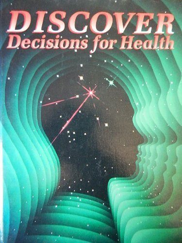 Discover Decisions for Health: N., Carol; D'Onofrio, Ruth Rich