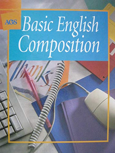 9780785405382: Basic English Composition (AGS Basic English composition)