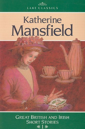9780785406396: AGS CLASSICS SHORT STORIES: KATHERINE MANSFIELD: A CUP OF TEA, THE WOM AN AT THE STORE, A DILL PICKLE, THE CANARY (Lake Classics: Great British and Irish Short Stories I)