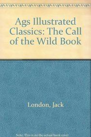 9780785406631: Call of the Wild (Lake Illustrated Classics, Collection 1)