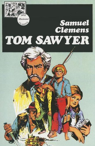 Tom Sawyer (Lake Illustrated Classics, Collection 1): Secondary, AGS; Twain, Mark