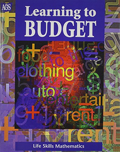 Learning to budget (Life skill mathematics series): Larry M Parsky