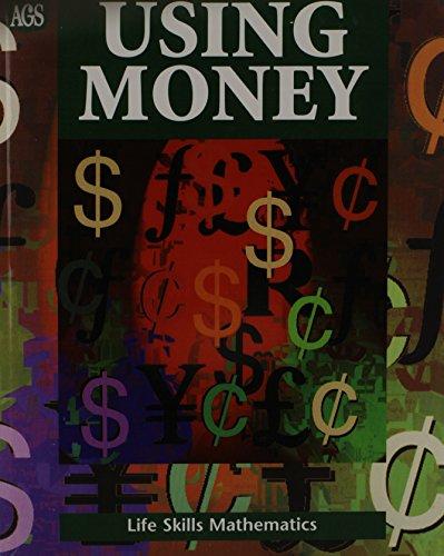 Using money (Life skill mathematics): Larry M Parsky