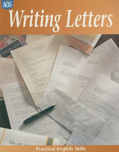 PRACTICAL ENGLISH SKILLS WORKTEXT SERIES WRITING LETTERS: Secondary, AGS