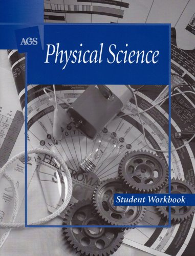 9780785410195: PHYSICAL SCIENCE STUDENT WORKBOOK (Ags English to Use)