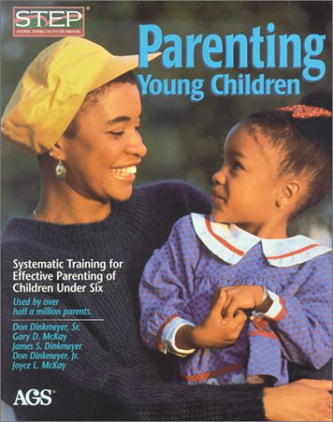 9780785411895: Parenting Young Children : Systematic Training for Effective Parenting (Step) of Children Under Six (#14302)