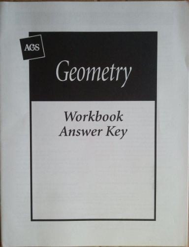 9780785421757: AGS Geometry Workbook Answer Key