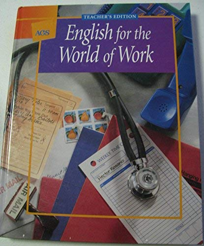 English for the World of Work, Teacher: Ags Pub