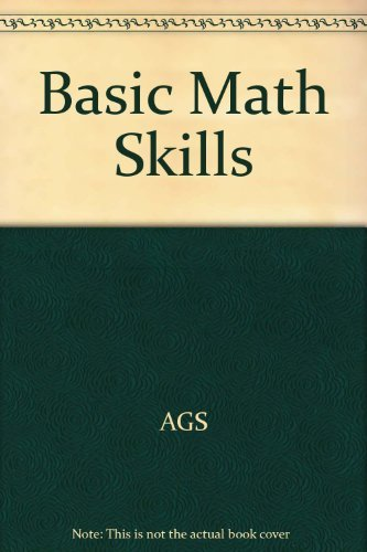 Basic Math Skills: Ags Pub