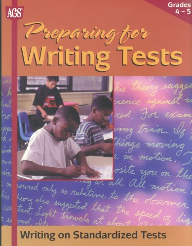 Preparing for Writing Tests: Student Activity Book Grades 4-5 (Writing on Standardized Tests) (0785424695) by American Guidance Service