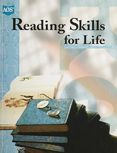 READING SKILLS FOR LIFE LEVEL D- STUDENT: AGS Secondary