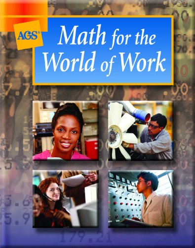9780785426974: MATH FOR THE WORLD OF WORK STUDENT TEXT (Ags Math for the World of Work)