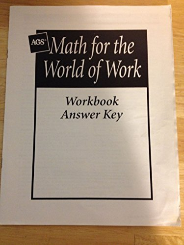 9780785427018: MATH FOR THE WORLD OF WORK WORKBOOK ANSWER KEY