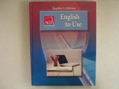 9780785430575: English to Use, Teacher's Edition