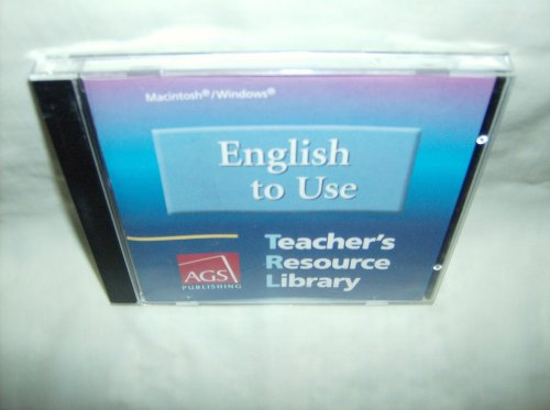 9780785430605: ENGLISH TO USE TEACHERS RESOURCE LIBRARY ON CD-ROM FOR WINDOWS AND MA CINTOSH (Ags English to Use)
