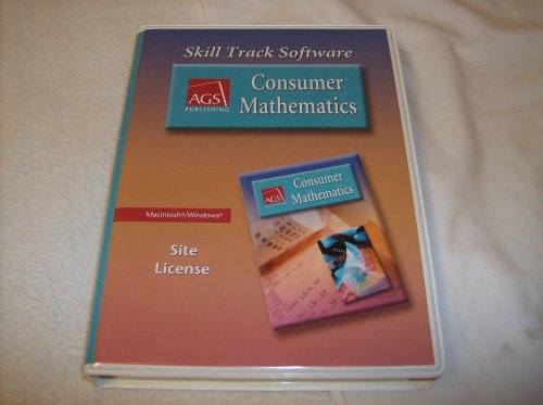 9780785435327: CONSUMER MATHEMATICS SKILL TRACK SOFTWARE, SITE LICENSE (Ags Math for Consumer)