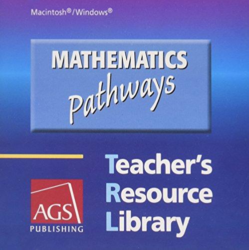 MATHEMATICS: PATHWAYS TEACHER'S RESOURCE LIBRARY ON CD-ROM FOR WINDOWS AND MACINTOSHÃ&...