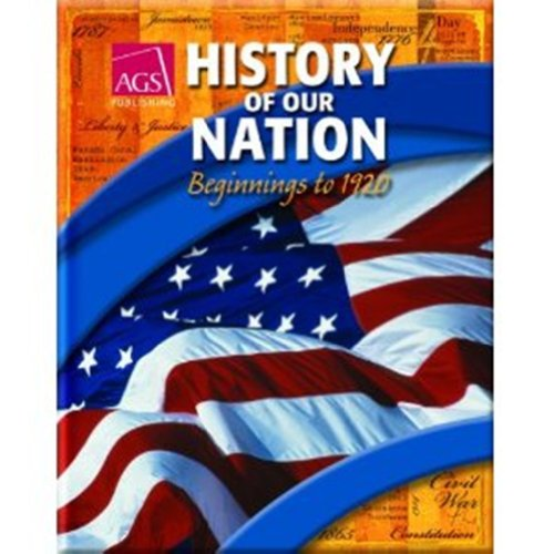 9780785440048: AGS History of Our Nation: Beginnings to 1920 (Workbook)