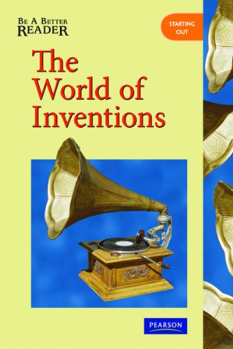BE A BETTER READER THE WORLD OF INVENTIONS: AGS Secondary