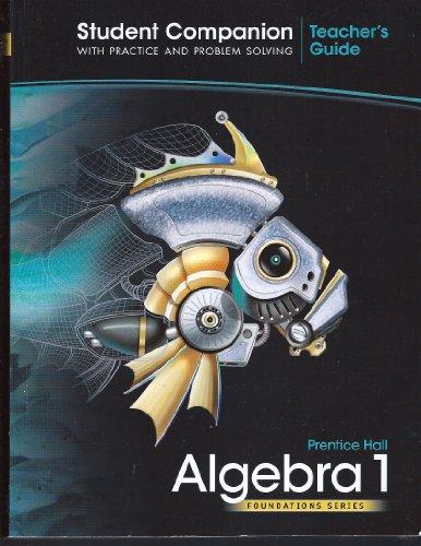 Algebra 1 Student Companion Teacher's Guide (Foundation Series)