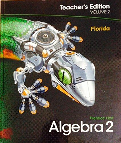 Prentice Hall Algebra 2 Teachers Edition Volume: Charles