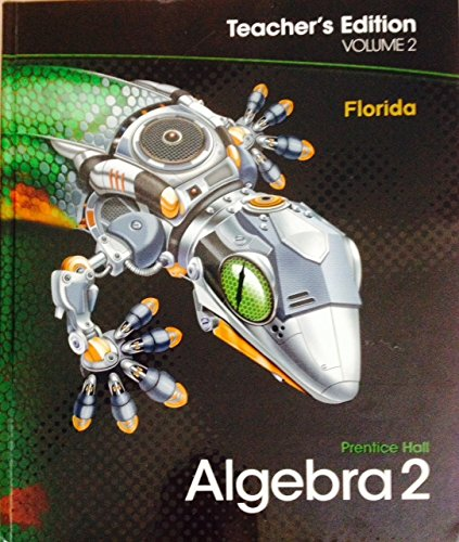 Prentice Hall Algebra 2 :Vol. 2 Teachers Edition Florida: Randall I. Charles, Basia Hall, Dan Kenn