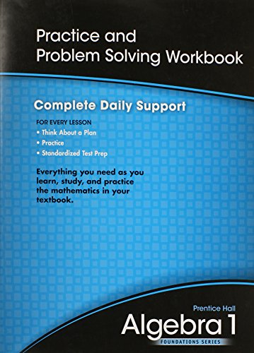 9780785470335: HIGH SCHOOL MATH 2011 ALGEBRA 1 FOUNDATIONS PRACTICE & PROBLEM SOLVING WORKBOOK