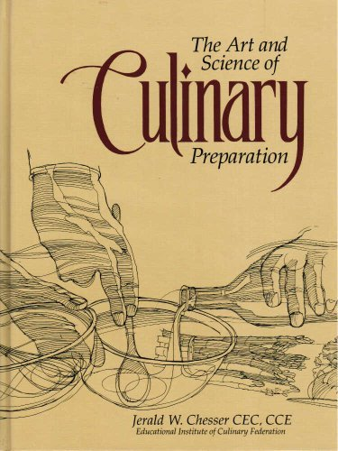 9780785599517: The Art and Science of Culinary Preparation : A Culinarian's Manual