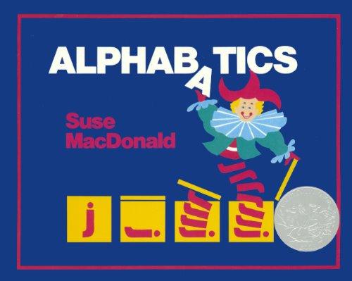 Alphabatics (Turtleback School & Library Binding Edition): MacDonald, Suse